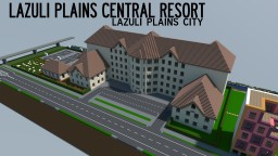 Lazuli Plains Central Resort Minecraft Map & Project