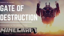 Gate of Destruction Minecraft Map & Project