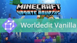 Install Vanilla Worldedit for Minecraft 1.13! (no mods) Downloads starting on August 18th - Trailer Minecraft Data Pack