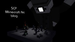The SCP Minecraft artwork blog! Minecraft Blog Post