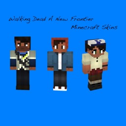 My Walking Dead A New Frontier Skin Pack (24 Skins) (By Telltale Games) Minecraft Blog Post