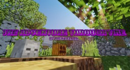The Adventure Through Time Minecraft Map & Project