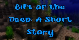 Gift of the Deep Minecraft Blog