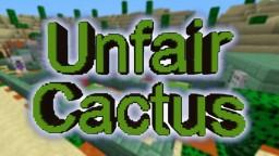 UNFAIR CACTUS Minecraft