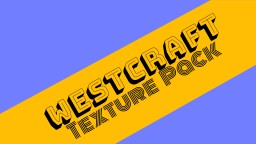 WestCraft Resource Pack Minecraft Texture Pack
