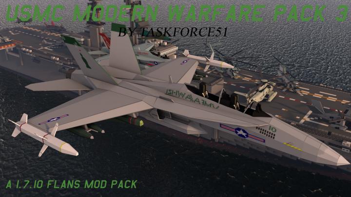 Popular Mod : [Flan's] US Marine Corps Modern Warfare Pack 3 (1.7.10)
