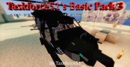 [Flan's] TaskForce51's Basic Pack 3 (1.7.10) Minecraft Mod