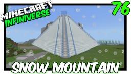 """Starting Snow Mountain"" [76] Minecraft Bedrock Infiniverse Minecraft Map & Project"