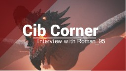 Cib Corner - Interview with Roman_95 Minecraft Blog Post