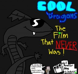 Story Time With Eli - Cool Dragons: The Film That Never Was Minecraft Blog Post