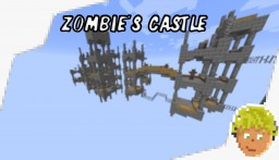Zombie's Castle [18w31a/1.13] Minecraft Map & Project