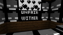 Unfair wither Minecraft Map & Project