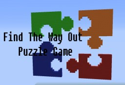Find The Way Out [Puzzle Game] Minecraft Map & Project