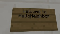 Hello Neighbor Minecraft Map & Project