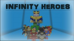 Infinity Heroes Server Files Minecraft Map & Project