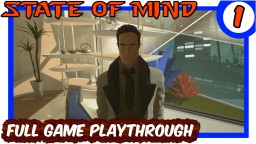 State Of Mind: Full Game Playthrough [1] Minecraft Blog Post