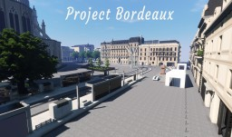 Reproduction of Bordeaux - France 1/1 Minecraft
