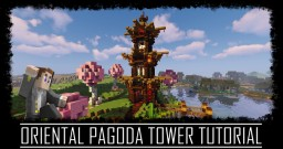 Amazing Oriental Pagoda Tower + Schematic Minecraft Map & Project