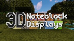 3D Noteblock Displays | 1.13-1.14 Minecraft Texture Pack