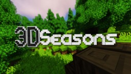 3D Seasons | CreatorLabs' Big Launch | 1.9-1.13 Minecraft Texture Pack
