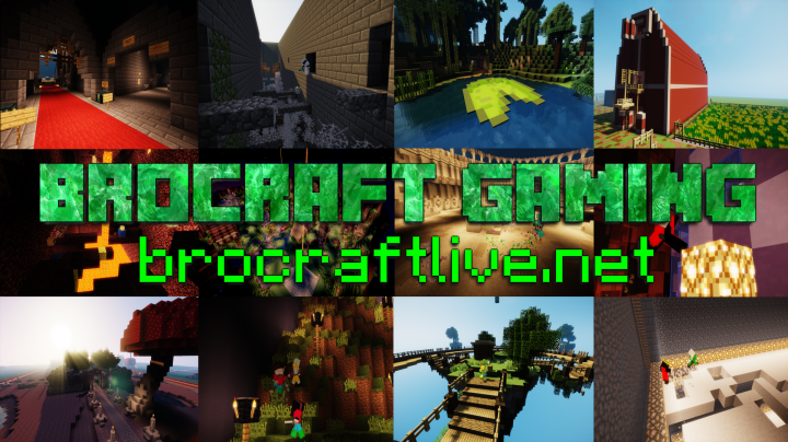 Join us on Minecraft today at brocraftlive.net!