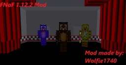 Five Nights at Freddy's Mod Version 1.12.2 *Updated* Minecraft