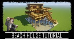 Easy to build Beach House Tutorial + Schematic Minecraft Map & Project