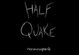 HalfQuake Resourcepack [x16] [1.13] Minecraft