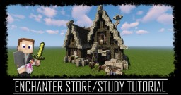 Medieval Rustic Enchanter Study/Store + Interior + Schematic Minecraft Map & Project