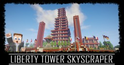 Liberty Tower Minecraft Map & Project