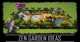 Zen Garden Ideas + Schematic and Map Minecraft Map & Project