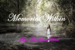 Monologue Poem | Memories Within | TheSilentWind Minecraft Blog Post