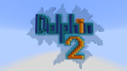 Dolphin II Minecraft Map & Project
