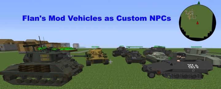 Popular Mod : [WIP] [1.7.10] Flan's Mod NPC Vehicles 1.0