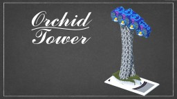 Orchid Tower : Alleron City (PMC Contest Entry) Minecraft