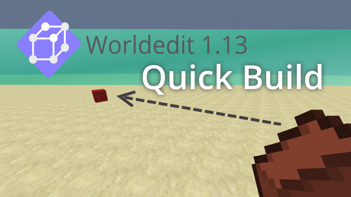 Popular Mod : Build easier and quicker with Vanilla Worldedit 1.13 Quick Build!