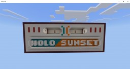 Holo Sunset Bedrock Edition [CTW] & [DTM] Minecraft Map & Project