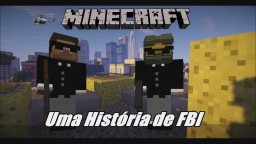 an FBI story Minecraft Map & Project