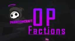PhantomCraft 1.8 Factions! Minecraft