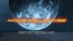 Mice Galaxies - Night Sky Texture Pack Minecraft