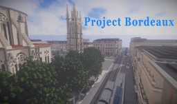 Reproduction of Bordeaux - France 1/1 Minecraft Map & Project