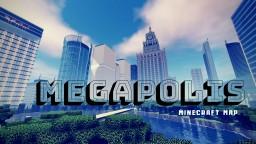 ****Megapolis v.2.0*** Minecraft City Map (Last update) Minecraft Map & Project