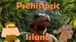 PREHISTORIC ISLAND - Survival Map! 1.13.1 & 1.12.2 Minecraft Map & Project