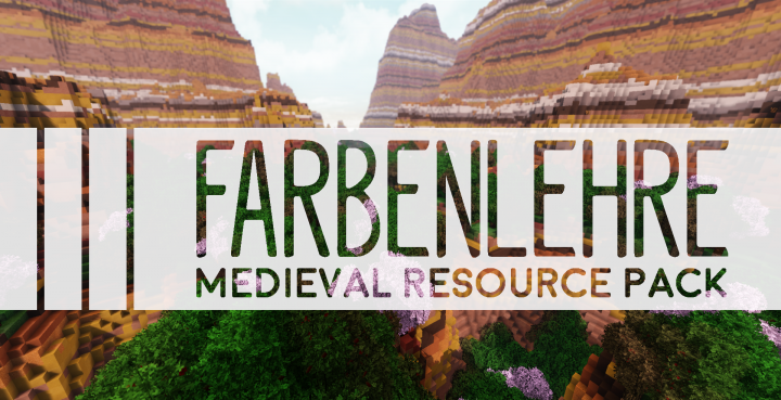 Popular Texture Pack : [1.13] Farbenlehre Medieval Vanilla+ Pack