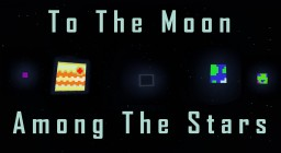 To The Moon: Among The Stars Minecraft Map & Project
