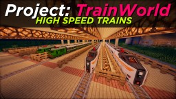 Project: TrainWorld (HST Edition) Minecraft Map & Project