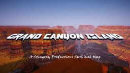 GRAND CANYON ISLAND! - Minecraft Survival Map 1.13.1 Minecraft Map & Project