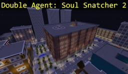 Double Agent: Soul Snatcher 2 / Rollplay Minecraft Map & Project