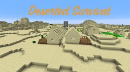 Deserted Survival: A Forgotten Landscape, A New Adventurer, And Unexplored Biomes Minecraft Map & Project