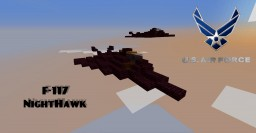F-117 NightHawk - Martin Lockheed (1:1 scale) Minecraft Map & Project